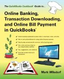 Book Cover Online Banking, Transaction Downloading, and Online Bill Payment in QuickBooks (The QuickBooks Cookbook Series)