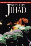 Book Cover Why I Left Jihad: The Root of Terrorism and the Rise of Islam