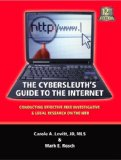 Book Cover The Cybersleuth's Guide to the Internet: Conducting Effective Free Investigative & Legal Research on the Web