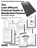 Book Cover The Loan Officer's Practical Guide to Residential Finance - SAFE Act Version