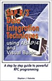 Book Cover SAP R/3 Data Integration Techniques using ABAP/4 and Visual Basic