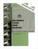 Book Cover Becoming Your Own Banker: The Infinite Banking Concept (Second Edition)