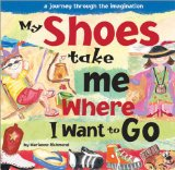 Book Cover My Shoes Take Me Where I Want to Go