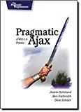 Book Cover Pragmatic Ajax: A Web 2.0 Primer