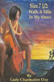 Book Cover Size 7 1/2: Walk A Mile In My Shoes