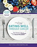 Book Cover Eating Well Through Cancer: Easy Recipes & Tips to Guide you Through Treatment and Cancer Prevention