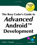 Book Cover The Busy Coder's Guide to Advanced Android Development