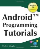 Book Cover Android Programming Tutorials: Easy-To-Follow Training-Style Exercises on Android Application Development
