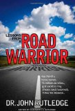 Book Cover Lessons From A Road Warrior: How I Fell Off A Horse, Earned 15 Million Air Miles, Got Sand In My Shoes And Learned How To Invest