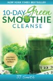 Book Cover 10-Day Green Smoothie Cleanse: Lose Up to 15 Pounds in 10 Days!