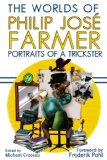 Book Cover The Worlds of Philip Jose Farmer 3: Portrait of a Trickster