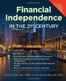 Book Cover Financial Independence in the 21st Century - Life Insurance * Utilize the Infinite Banking Concept * Complement Your 401K - Retirement Planning With Permanent Whole Life versus Term or Universal - Cash Flow Banking - Create Financial Peace