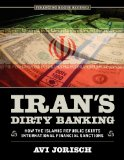 Book Cover Iran's Dirty Banking: How the Islamic Republic Skirts International Financial Sanctions