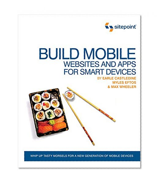 Book Cover Build Mobile Websites and Apps for Smart Devices