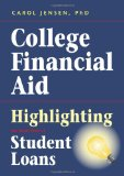 Book Cover College Financial Aid: Highlighting the Small Print of Student Loans