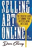 Book Cover Selling Art Online: The Creative Guide to Turning Your Artistic Work into Cash