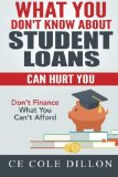 Book Cover What You Don't Know About Student Loans Can Hurt You