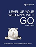 Book Cover Level Up Your Web Apps With Go