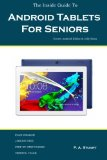 Book Cover The Inside Guide To Android Tablets For Seniors: Covers Android KitKat & Jelly Bean