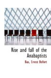 Book Cover Rise and fall of the Anabaptists