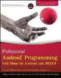 Book Cover Professional Android Programming with Mono for Android and .NET / C#