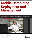 Book Cover Mobile Computing Deployment and Management: Real World Skills for CompTIA Mobility+ Certification and Beyond
