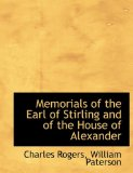 Book Cover Memorials of the Earl of Stirling and of the House of Alexander