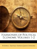 Book Cover Harmonies of Political Economy, Volumes 1-2