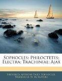 Book Cover Sophocles: Philoctetes, Electra, Trachiniae, Ajax (Ancient Greek Edition)