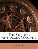 Book Cover The Stirling Antiquary, Volume 2