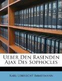 Book Cover Ueber Den Rasenden Ajax Des Sophocles (German Edition)