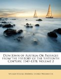 Book Cover Don John of Austria: Or Passages from the History of the Sixteenth Century, 1547-1578, Volume 2