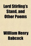 Book Cover Lord Stirling's Stand, and Other Poems