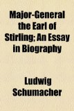 Book Cover Major-General the Earl of Stirling; An Essay in Biography