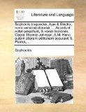 Book Cover Sophoclis tragoediæ, Ajax & Electra, nova versione donatæ, ... Accedunt notæ perpetuæ, & variæ lectiones. Opera Thomæ Johnson, A.M. Hanc autem alteram ... accuravit S. Patrick, ... (Latin Edition)
