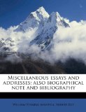 Book Cover Miscellaneous essays and addresses; also biographical note and bibliography