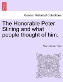 Book Cover The Honorable Peter Stirling and what people thought of him.