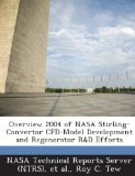 Book Cover Overview 2004 of NASA Stirling-Convertor Cfd-Model Development and Regenerator R&d Efforts