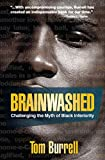 Book Cover Brainwashed: Challenging the Myth of Black Inferiority
