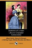 Book Cover Sketches of London Life and Character (Illustrated Edition) (Dodo Press)