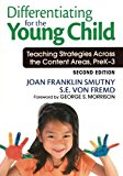 Book Cover Differentiating for the Young Child: Teaching Strategies Across the Content Areas, PreK-3