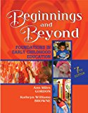 Book Cover Beginnings & Beyond: Foundations in Early Childhood Education