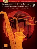 Book Cover Instrumental Jazz Arranging: A Comprehensive and Practical Guide