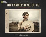 Book Cover The Farmer in All of Us: An American Portrait
