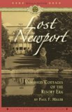 Book Cover Lost Newport: Vanished Cottages of the Resort Era