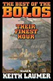 Book Cover Bolos: Their Finest Hour (Bolo Series Volume 12)