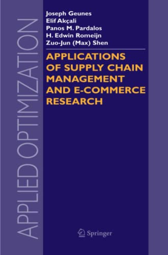Book Cover Applications of Supply Chain Management and E-Commerce Research (Applied Optimization)