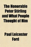 Book Cover The Honorable Peter Stirling and What People Thought of Him