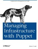 Book Cover Managing Infrastructure with Puppet