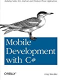 Book Cover Mobile Development with C#: Building Native iOS, Android, and Windows Phone Applications
